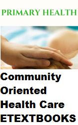 Community Oriented Health Care